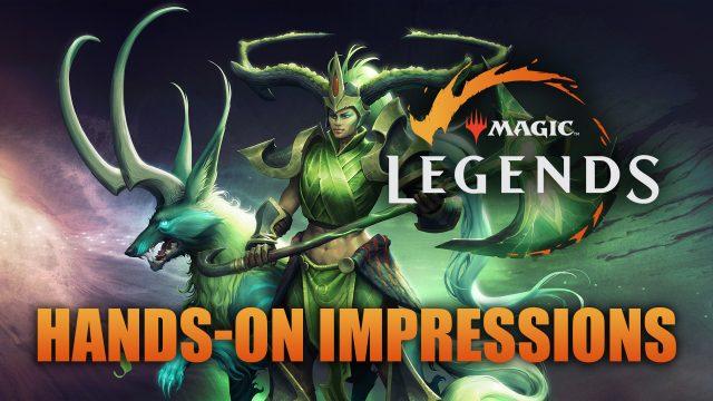 Magic: Legends Impresiones prácticas | Fextralife